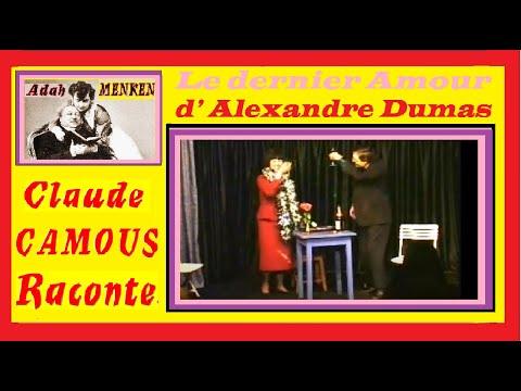 Adah Menken: «Claude Camous Raconte» Le dernier Amour d' Alexandre Dumas