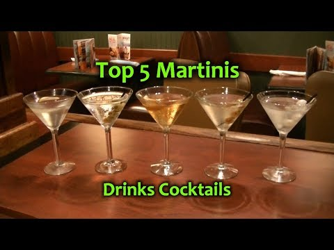 Top 5 Martinis Best Martini Cocktails Top Drinks