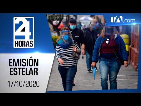 Noticias Ecuador: Noticiero 24 Horas, 17/10/2020 (Emisión Estelar)