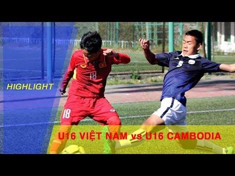 Highlights | U16 Việt Nam thể hiện đẳng cấp vượt trội trước U16 Cambodia