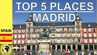 5 BEST PLACES to VISIT in MADRID(Madrid Travel Guide, Wtravel)