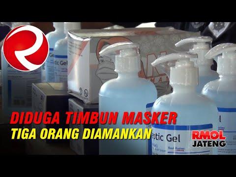 Diduga Timbun Masker Dan Cairan Antiseptik Tiga Orang Diamankan Polisi