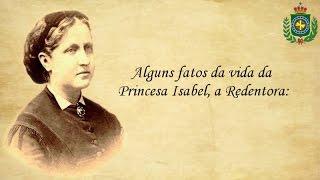 Vídeo para honrar e perpetuar a memória da Princesa Isabel, a Redentora, exemplo de brasileira, figura ímpar, modelo de governante, católica, extremamente ...