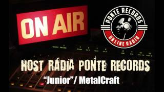 Video MetalCraft / Junior