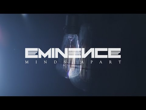 EMINENCE - Minds Apart (OFFICIAL  VIDEO)