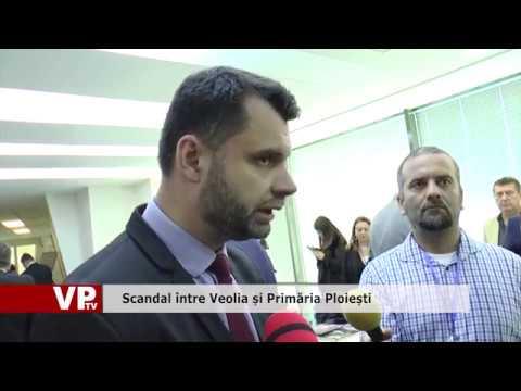 Scandal între Veolia și Primăria Ploiești
