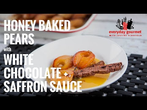 Honey Baked Pears with White Chocolate Saffron Sauce | Everyday Gourmet S7 E56