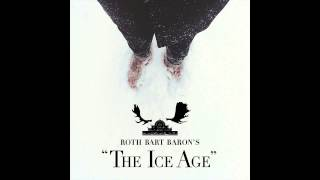 "ROTH BART BARON ""氷河期#1(The Ice Age)"" (Official Audio)"