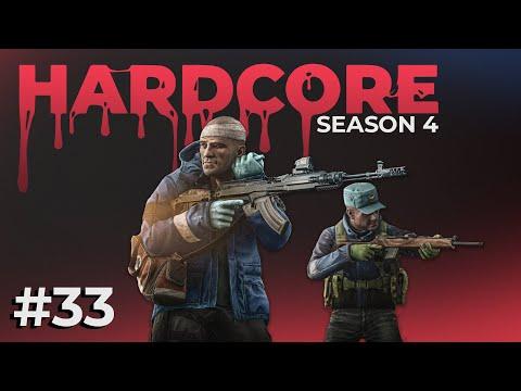 Hardcore #33 - Season 4 - Escape from Tarkov