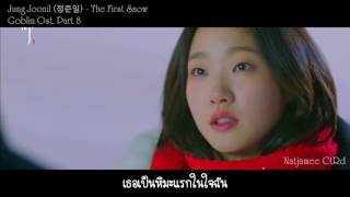 [THAISUB] Jung Joonil (정준일) - The First Snow (Goblin OST.) Video