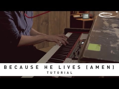 Because He Lives Tutorial - Matt Maher