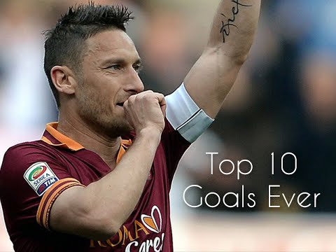 Francesco Totti  - Top 10 Goals ever |HD|