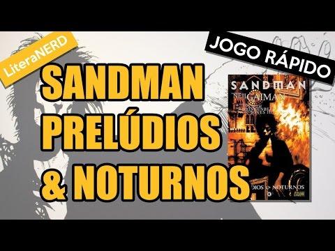 Sandman - Prelúdios & Noturnos, de Neil Gaiman #AllAboutGaiman