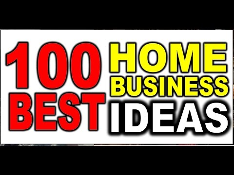 100 HOME Business Ideas for 2015