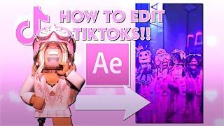 HOW TO EDIT TIKTOKS! (Part 2) || b3eleyy