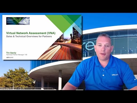Virtual Network Assessment (VNA) - Sales & Technical Overview for Partners