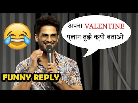 Shahid Kapoor FUNNY Reply On #VALENTINEDAY