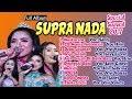 Download Lagu FULL SUPRA NADA Spesial Lagu-Lagu TERBARU 2018 Mp3 Free