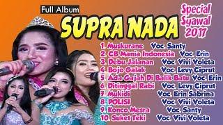 FULL SUPRA NADA Spesial Lagu-Lagu TERBARU 2017