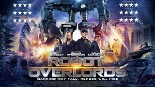 """Transhumanism in """"Robot Overlords"""" movie"""