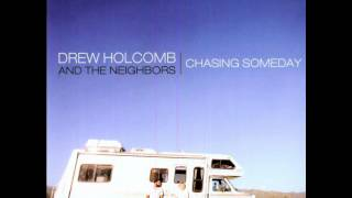 "Del album Chasing Someday Song: ""Anywhere But Here"" by Drew Holcomb and The Neighbors Available on iTunes here: ..."