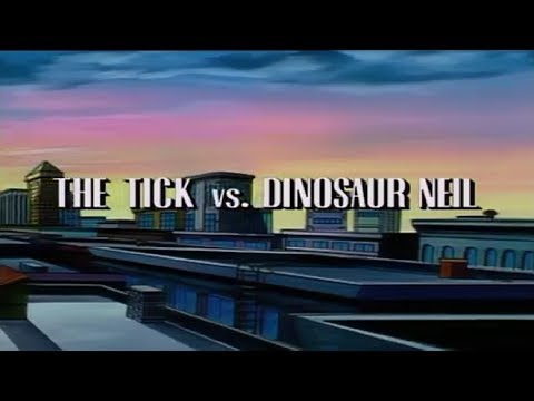 The Tick - Season 1- Episode 3 - The Tick vs Dinosaur Niel