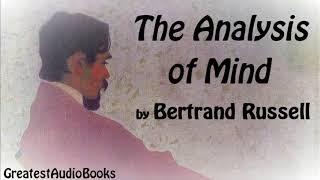 THE ANALYSIS OF MIND by Bertrand Russell - FULL AudioBook | GreatestAudioBooks