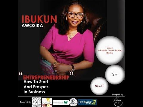 Entrepreneurship: How to start and Prosper in Business by Mrs. Ibukun Awosika