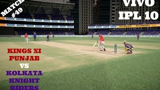 MATCH  49 : KINGS XI PUNJAB VS KOLKATA KNIGHT RIDERSWho will emerge as winner in this IPL CLASH ? Watch this Video !!Comment below who is your favourite IPL team.Thanking you all for the Wonderful support for this Series !!Leave a like if you Enjoyed this video.LIKE AND SUPPORT GUYS