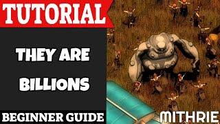 Video They Are Billions Tutorial Guide (Beginner) MP3, 3GP, MP4, WEBM, AVI, FLV Oktober 2018