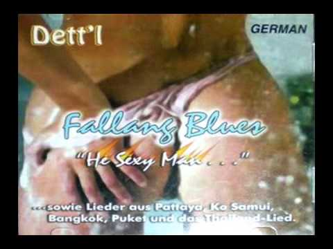 """Hey Sexy Man"" Pattaya Thailand Song – Fallang Blues – Detlef ""Dett'l"" Heise"
