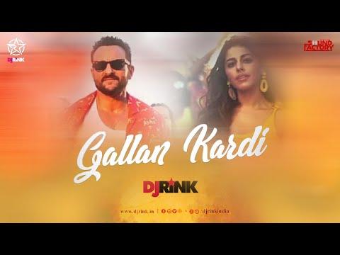 Video GALLAN KARDI Remix -  DJ RINK |Jawaani Jaaneman | Saif Ali Khan |Tabu|Alaya F|Jazzy B |Tips download in MP3, 3GP, MP4, WEBM, AVI, FLV January 2017