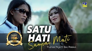Video Lagu malaysia terbaru 2017 Satu Hati Sampai Mati Thomas Arya feat Elsa Pitaloka MP3, 3GP, MP4, WEBM, AVI, FLV Agustus 2018