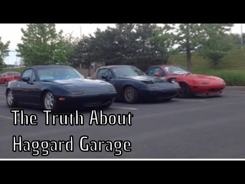THE TRUTH ABOUT HAGGARD GARAGE!