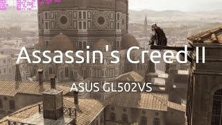 Gameplay of Assassin's Creed II on the ASUS GL502VS running the nVidia GTX 1070.Captured with nVidia GeForce Experience.Twitter: https://twitter.com/IVIauriciusInstagram: https://www.instagram.com/IVIauriciusFacebook: https://www.facebook.com/IVIauriciusSteam: http://steamcommunity.com/id/IVIauriciusPatreon: https://www.patreon.com/IVIauriciusPayPal Donate: https://goo.gl/yvOyR1ASUS GL502VS Specs:Intel Core i7 6700HQ32GB 2133Mhz DDR4 RAM1TB Crucial MX300 m.2 SSD2TB Seagate 5400RPM HDDnVidia GTX 1070Settings:Max Settings1920x1080GSync Disabled