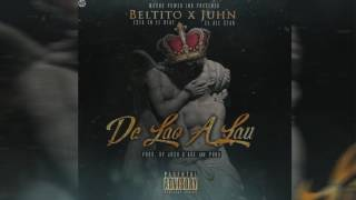 Beltito Ft. John - De Lao A Lau          (Audio Oficial + Single)