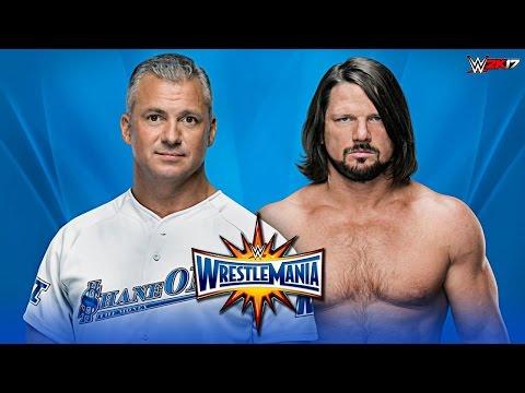 WWE 2K17 Wrestlemania 33 - AJ Styles vs Shane Mcmahon | Full Match Highlights