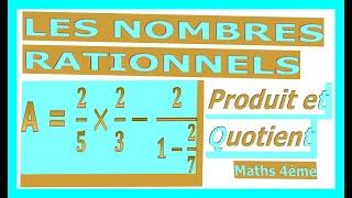 Maths 4ème - Les nombres rationnels Produit et Quotient Exercice 28