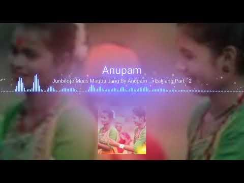 Video Junbilote Maas Mariba Jang By Anupam _ Lalilang Part -2 Tiwa flok  Assamese song 2018 North East mus download in MP3, 3GP, MP4, WEBM, AVI, FLV January 2017