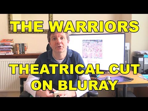 THE WARRIORS theatrical cut on BluRay please