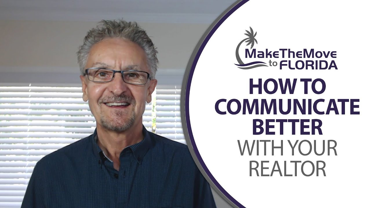 Useful Tips for Communicating With Your Realtor