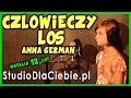 Człowieczy los - Anna German (cover by Natalia Machelska)