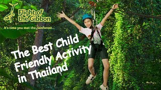 The Best Child Friendly Activity in Thailand - Flight of the Gibbon