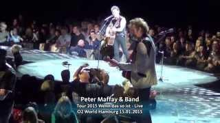 Peter Maffay Tour 2015  Wenn Das So Ist - Live