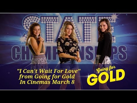"""""""I Can't Wait For Love"""" from the movie Going for Gold"""