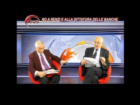 FOCUS - No a Renzi e alla dittatura delle Banche
