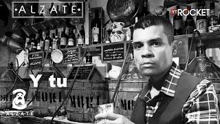 Video Y TU - ALZATE MP3, 3GP, MP4, WEBM, AVI, FLV Agustus 2018