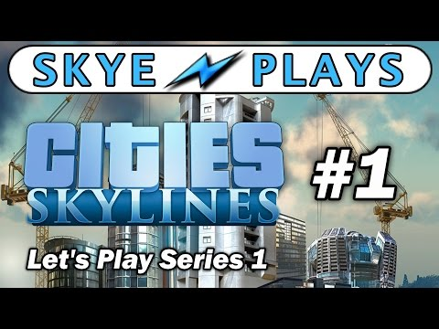 Let's play Cities Skylines with Skye Storme!