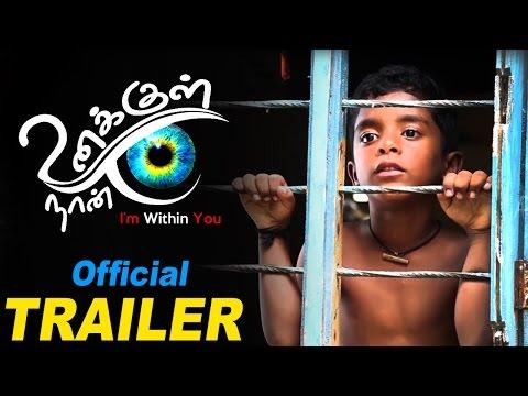 Unakkul Naan Latest Tamil Movie Trailer