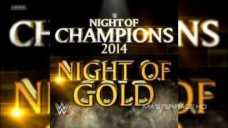 2014: WWE Night Of Champions New & Official Theme Song:
